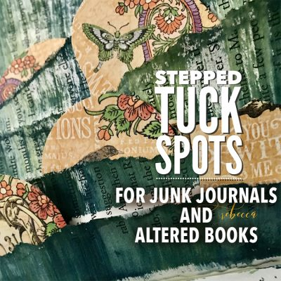 Tearing Stepped Tuck Spots for Junk Journals!