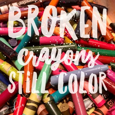 Broken Crayons Still Color Inspiration